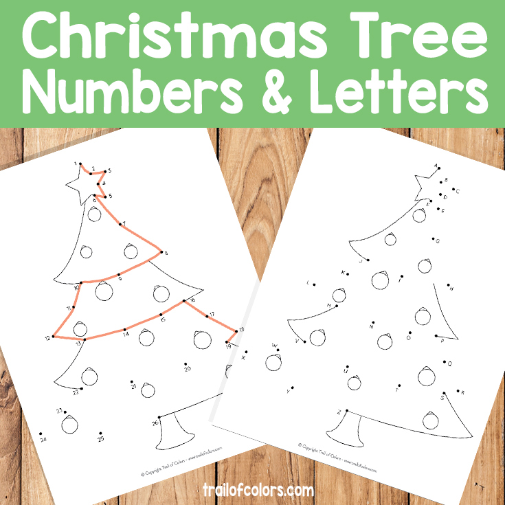 Christmas Tree Dot to Dot - Number to number and Alphabet - Trail Of ...