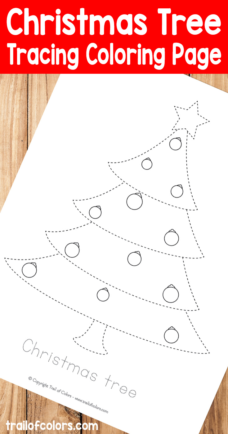 Grab This Lovely Christmas Tree Tracin Coloring Page for Kids