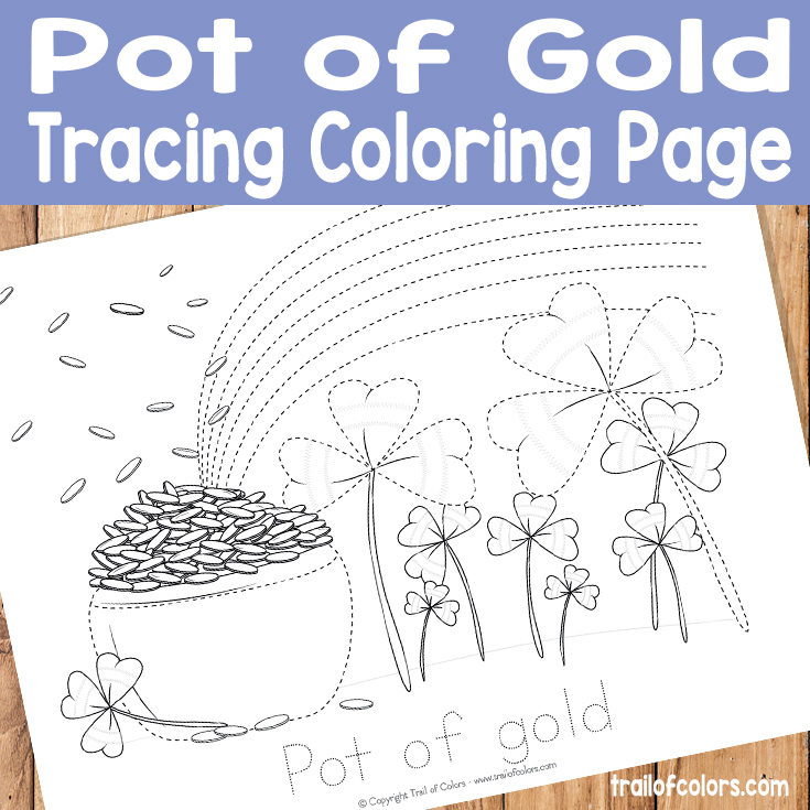 Pot of Gold Tracing Coloring Page