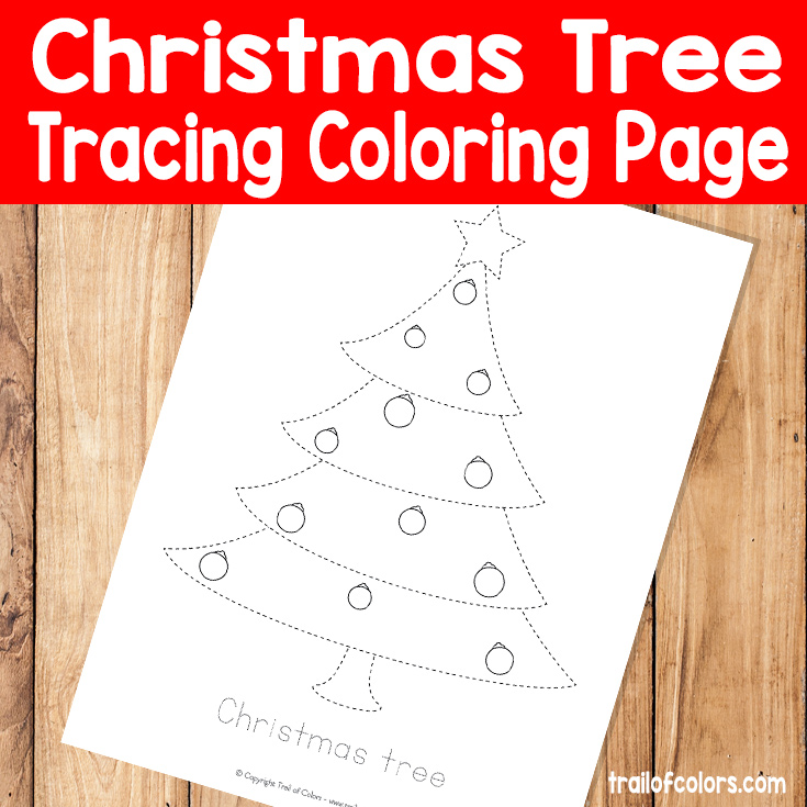 Christmas Tree Tracin Coloring Page