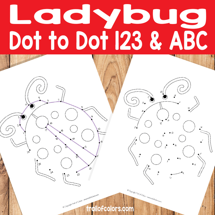 Ladybug Numbers and Aphabet Dot to Dot Worksheet for Kids