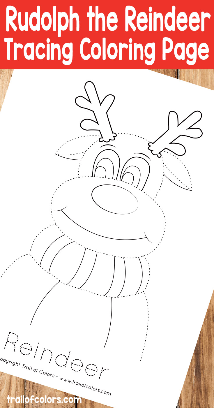 Rudolph The Reindeer Tracing Coloring Page - Trail Of Colors