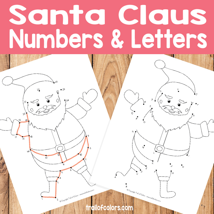 Santa Number & Letters Worksheet