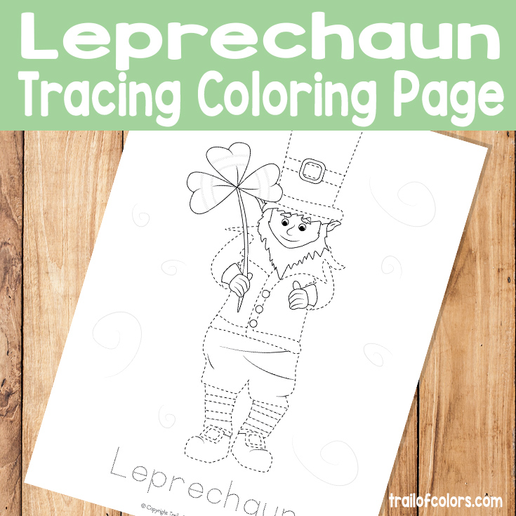 Free Printable Leprechaun Tracing Coloring Page for Kids